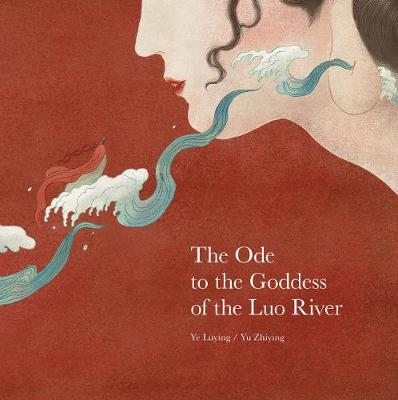 The Ode to the Goddess of the Luo River
