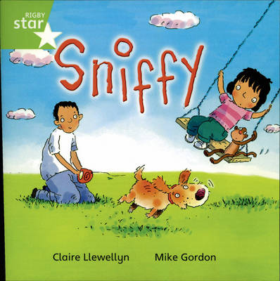 Rigby Star Independent Year 1/P2 Green Level: Sniffy
