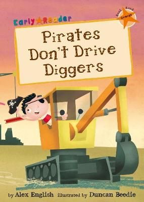 Pirates Don't Drive Diggers (Orange Early Reader)