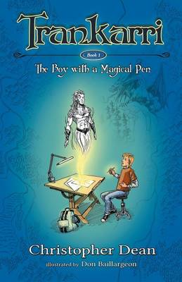 Trankarri: The Boy With A Magical Pen