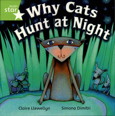 Rigby Star Independent Year 1/P2 Green Level: Why Cat's Hunt