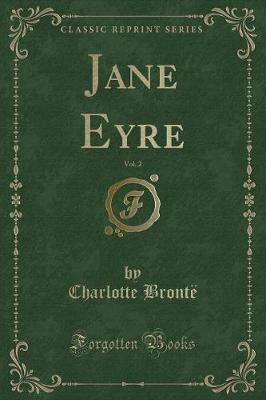 Jane Eyre, Vol. 2 (Classic Reprint)