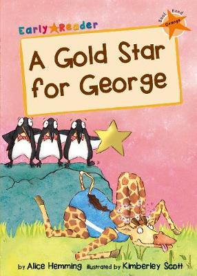A Gold Star for George: (Orange Early Reader)