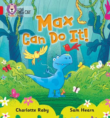 Max Can Do It!: Band 02b/Red B