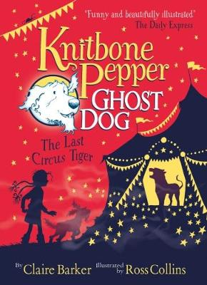 Knitbone Pepper (2): The Last Circus Tiger