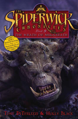 The Spiderwick Chronicles #5: The Wrath of Mulgarath