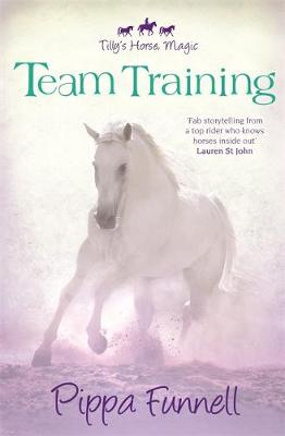 Tilly's Horse, Magic: Team Training: Book 2
