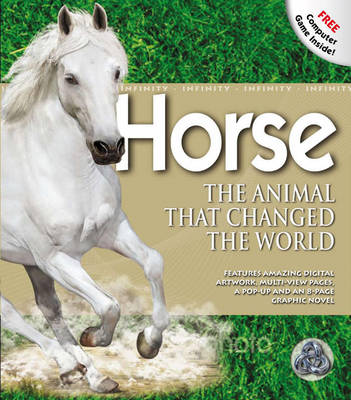 Horse - The Animal that Changed the World: Infinity