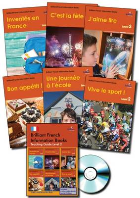 Brilliant French Information Books Pack: A Graded French Non-Fiction Reading Scheme for Primary Schools