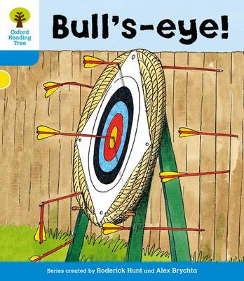 Oxford Reading Tree: Level 3: More Stories B: Bull's Eye!