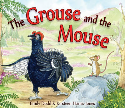 The Grouse and the Mouse: A Scottish Highland Story