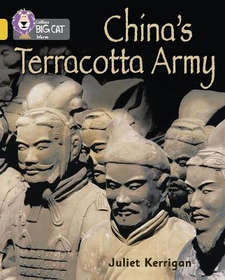 China's Terracotta Army: Band 09/Gold