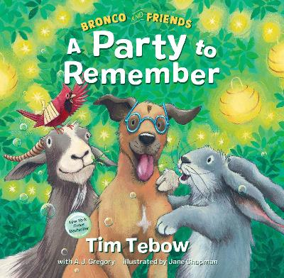 Bronco and Friends: A Party to Remember