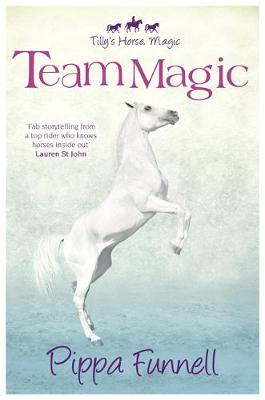 Tilly's Horse, Magic: Team Magic: Book 4