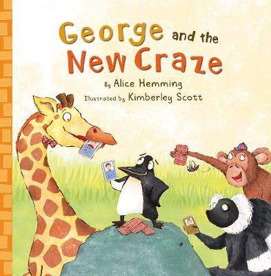 George and the New Craze