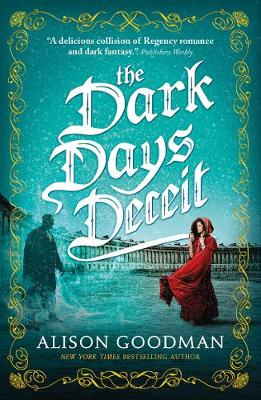 The Dark Days Deceit: A Lady Helen Novel
