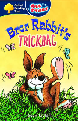 Oxford Reading Tree: All Stars: Pack 3: Brer Rabbit's Trickbag