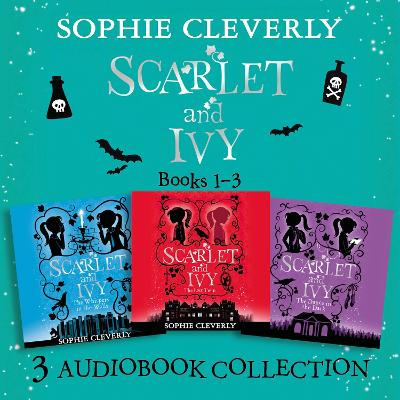 Scarlet and Ivy: Audio Collection Books 1-3: The Lost Twin, the Whispers in the Walls, the Dance in the Dark