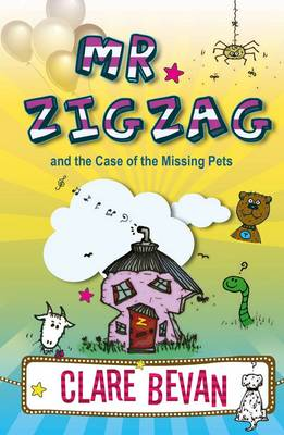 Mr. Zig Zag: and the Case the Missing Pets