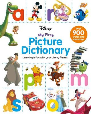 Disney My First Picture Dictionary: Learning is Fun with Your Disney Friends