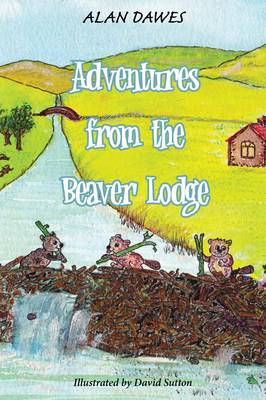 Adventures from the Beaver Lodge