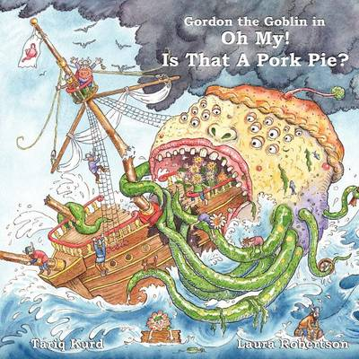 Gordon the Goblin in Oh My! is That a Pork Pie?