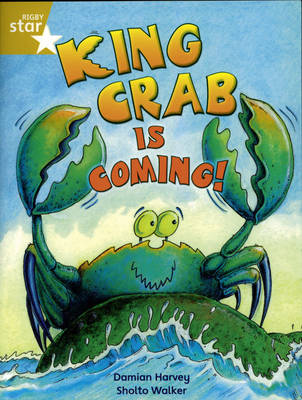 Rigby Star Independent Year 2/P3 Gold Level: King Crab is Coming