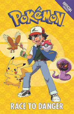 The Official Pokemon Fiction: Race to Danger: Book 5