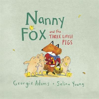 Nanny Fox & the Three Little Pigs