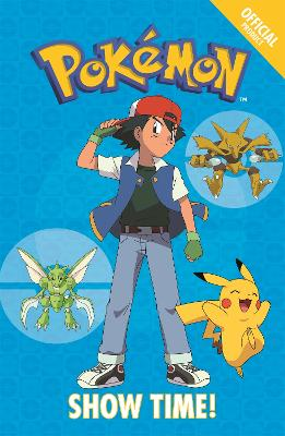 The Official Pokemon Fiction: Show Time!: Book 6