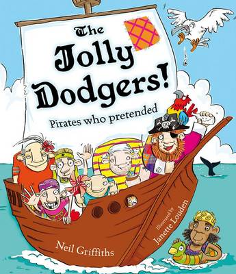 The Jolly Dodgers!: Pirates Who Pretended