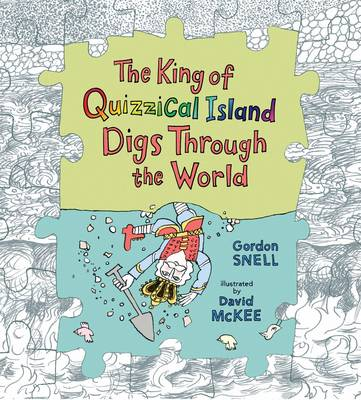 King Of Quizzical Island Digs Through Th