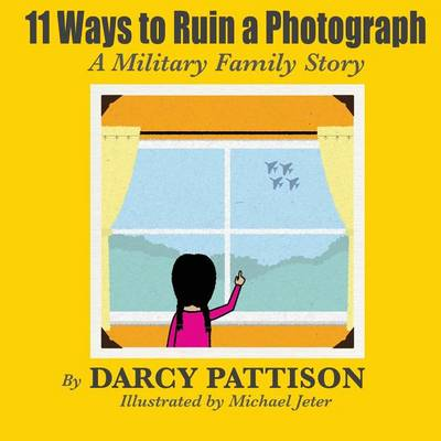 "11 Ways to Ruin a Photograph: Winner of ""The Help"" Children's Story Contest"