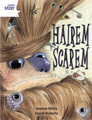 Rigby Star Independent Year 2/P3 White Level: Hairem Scarem