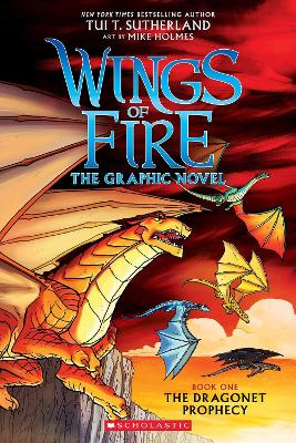 Wings of Fire Graphic Novel #1: The Dragonet Prophecy