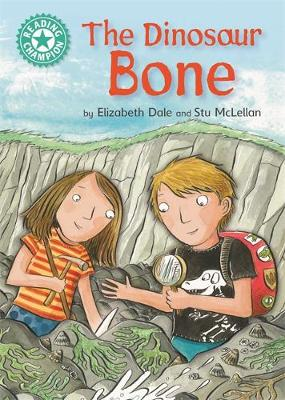 Reading Champion: The Dinosaur Bone: Independent Reading Turquoise 7