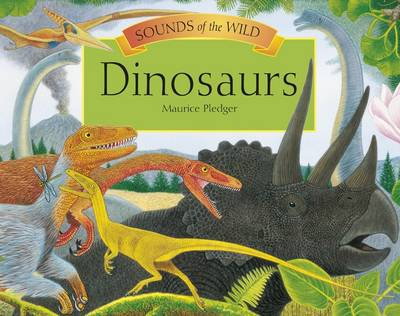 Sounds of the Wild - Dinosaurs