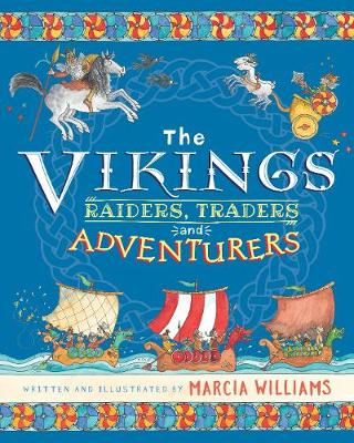 The Vikings: Raiders, Traders and Adventurers!