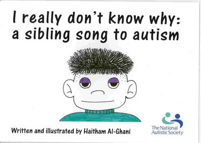 I Really Don't Know Why: a Sibling Song to Autism