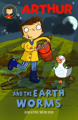 Arthur and the Earth Worms: Book 2