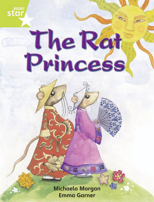 Rigby Star Independent Lime: Rat Princess Reader Pack