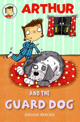 Arthur and the Guard Dog: Book 4