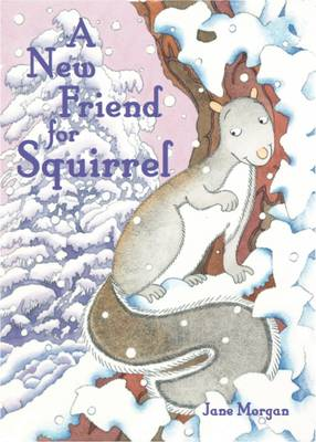 A New Friend for Squirrel