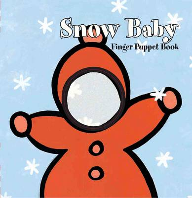 Snow Baby: Finger Puppet Book