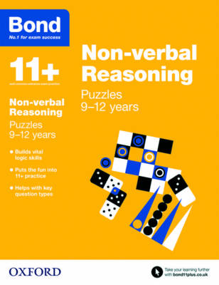 Bond 11+: Non-verbal Reasoning: Puzzles: 9-12 years