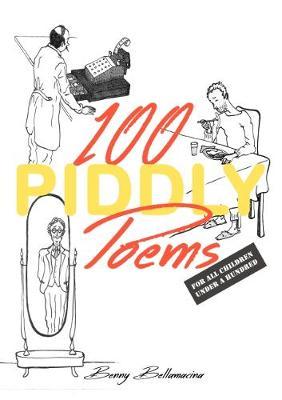 100 Piddly Poems: For all children under a hundred