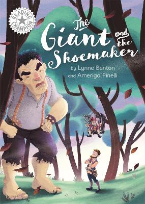 Reading Champion: The Giant and the Shoemaker: Independent Reading White 10