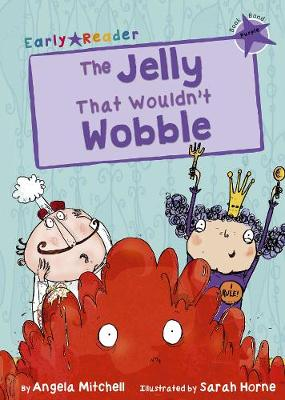 The Jelly That Wouldn't Wobble (Purple Early Reader)