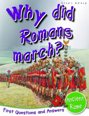 Ancient Rome: Why Did Romans March?