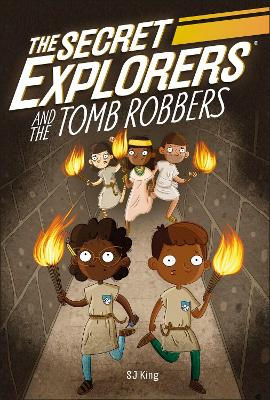 The Secret Explorers and the Tomb Robbers